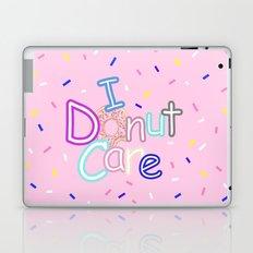 I Donut Care Laptop & iPad Skin