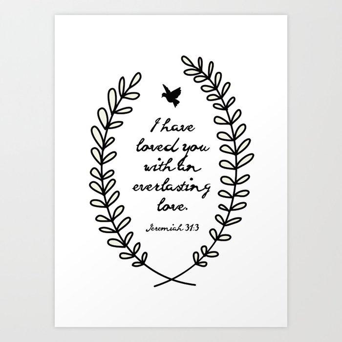 Everlasting Love Biblical Quote, Love Bible Quote, Jeremiah Verse  Art Print