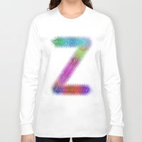 letter Long Sleeve T-shirts featuring Letter Z by David Zydd