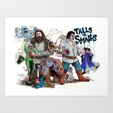 TALLS VS. SMALLS Art Print