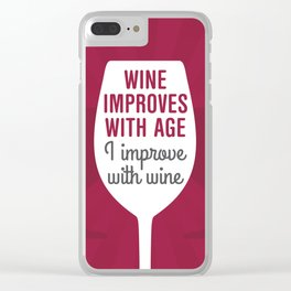 Wine Improves With Age Clear iPhone Case