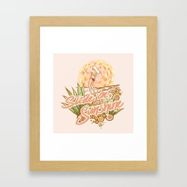 Slide on, Sunshine Framed Art Print