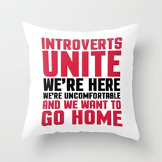 Introverts Unite Funny Quote Throw Pillow