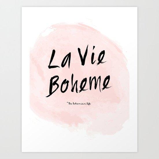 La vie Boheme Art Print