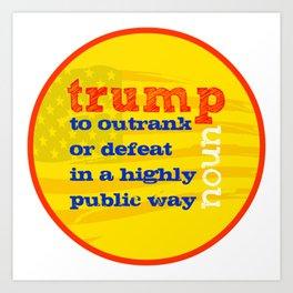 Trump Definition Art Print