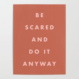 Inspirational Bravery Quote in Terra Cotta Poster