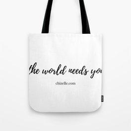 the world needs Tote Bag