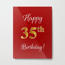 """Elegant """"Happy 35th Birthday!"""" With Faux/Imitation Gold-Inspired Color Pattern Number (on Red) Metal Print"""