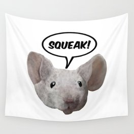 Squeak mouse Wall Tapestry