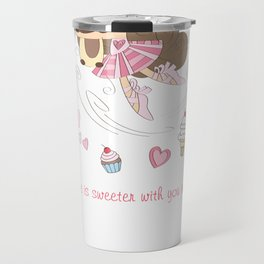 BellaRina - Life Is Sweeter With You In It Travel Mug