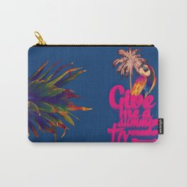 Give me a summer to remember Carry-All Pouch