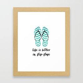 Life is better in flip flops // fun summer quote Framed Art Print