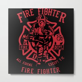 Fire Fighter Metal Print
