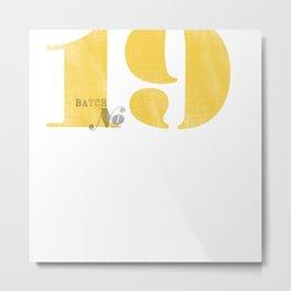 Batch No. 19 Metal Print
