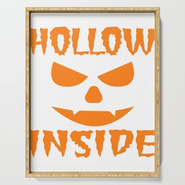 """A Nice Inside Theme Tee For You Who Loves Being Inside Saying """"Hollow Inside"""" T-shirt Design Pumpkin Serving Tray"""