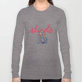 Shade! Long Sleeve T-shirt