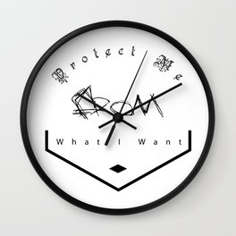 Protect Me From What I Want Wall Clock