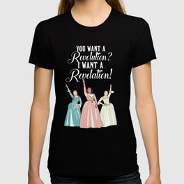 I want revelation! T-shirt