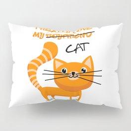 I really love my cat Pillow Sham