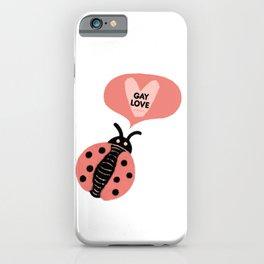 "pink ""gay love"" cutesy vday ladybug  iPhone Case"