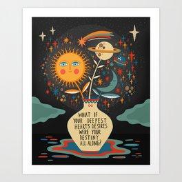 Deepest heart's desires Art Print