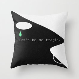 Tragic Throw Pillow