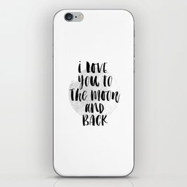 I Love You to the Moon-Back black and white modern typography childrens room nursery wall decor iPhone Skin
