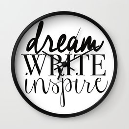 Dream. Write. Inspire. Wall Clock