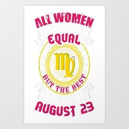 Best-Women-Born-On-August-23-Virgo---Sao-chép Art Print