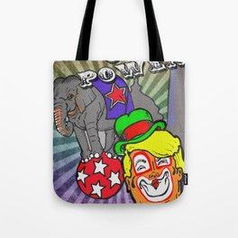 Circus of Power Tote Bag