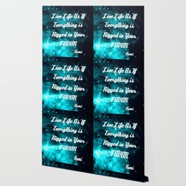 Rigged in Your Favor Rumi Quote Teal Galaxy Wallpaper