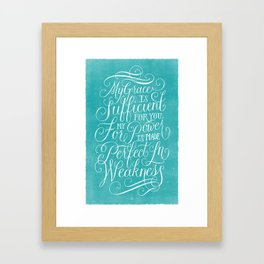 My Grace Is Sufficient For You Framed Art Print