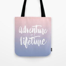 Adventure of a Lifetime - Serenity / Rose Quartz Tote Bag