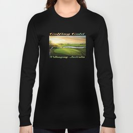Golfing at the 'Gong Long Sleeve T-shirt