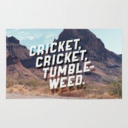 Cricket, cricket, tumbleweed. Rug