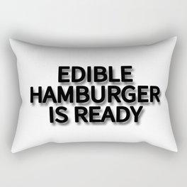EDIBLE HAMBURGER IS READY Rectangular Pillow