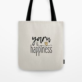 Yarn is Happiness Tote Bag