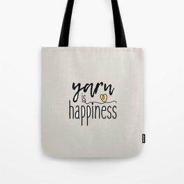 Yarn is Happiness Tote Bag