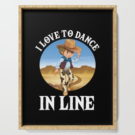 I Love To Dance In Line Country Rodeo Music Gift Serving Tray