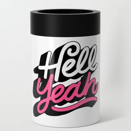 hell yeah 002 x typography Can Cooler