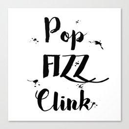 Black & White Pop Fizz Clink Canvas Print
