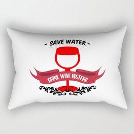 Save Water Drink Wine Rectangular Pillow