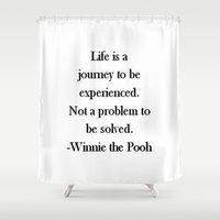 pooh Shower Curtains featuring Winnie the Pooh Quote by Scarlett Alaska