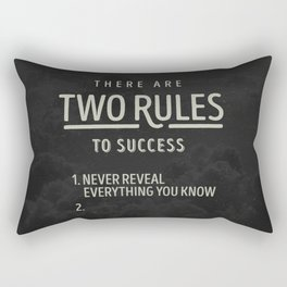 There Are Two Rules To Success Rectangular Pillow