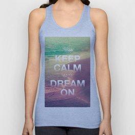 Beach Waves II - Keep Calm and Dream On Unisex Tank Top