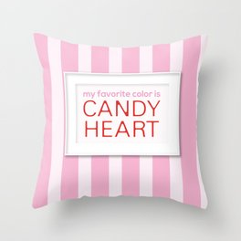 my favorite color is candy heart Throw Pillow