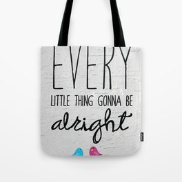 Three Little Birds Tote Bag