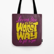 Mad Men: Loving You is the Worst Way to Get to You Tote Bag