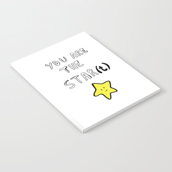 You are the star(t) Notebook