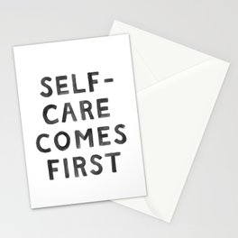 Self-Care Comes First Stationery Cards